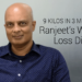 Ranjeet's Weight Loss Diet - 9 Kilos in 3 Months